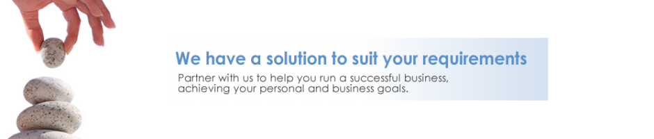 Solution to suit your requirements Partner to run a successful business achieving personal and business goals Brisbane Brendale Strathpine Albany Creek