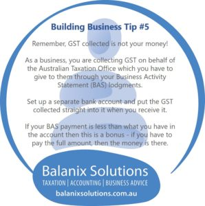 GST is not your money. Use a seperate bank account for it